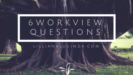 6 workview questions with lillianalucinda.com