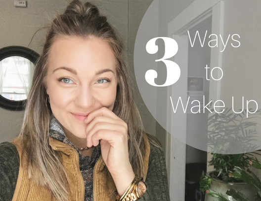 3 Ways to Wake Up with lillianalucinda.com